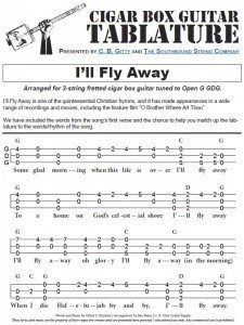 i 39 ll fly away o brother where art thou 3 string open g gdg cigar box guitar tablature. Black Bedroom Furniture Sets. Home Design Ideas