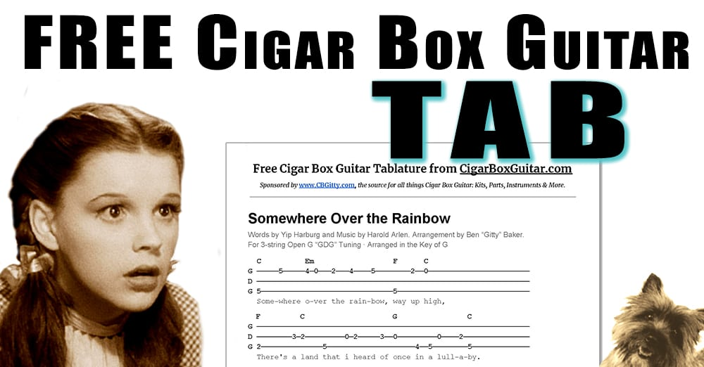 New Cigar Box Guitar Tab Somewhere Over The Rainbow As Performed
